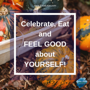 Thanksgiving strategies when recovering from chronic dieting or disordered eating