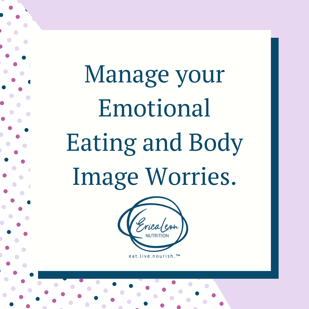 manage emotional eating and body image worries