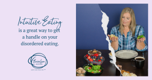 intuitive eating helps disordered eating issues