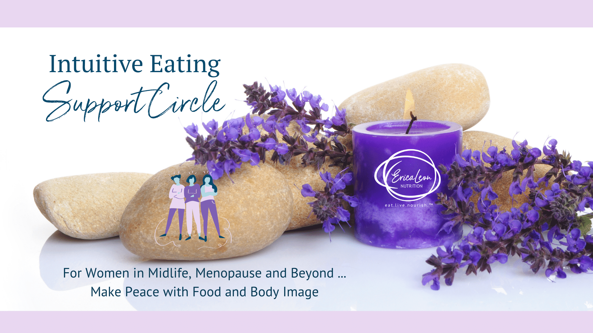 Intuitive Eating Support Circle with Erica Leon